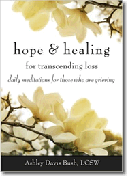 Hope and Healing for Trancending Loss