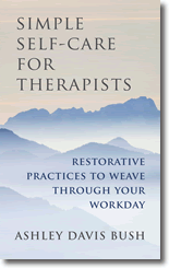 Simple Self-Care For Therapists